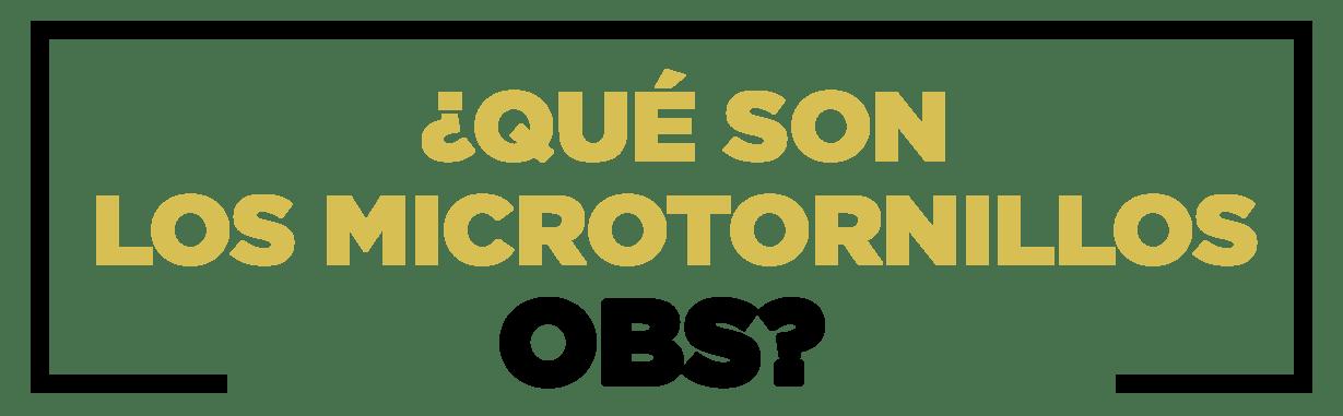 Microtornillos OBS - Ortho Bone Screw