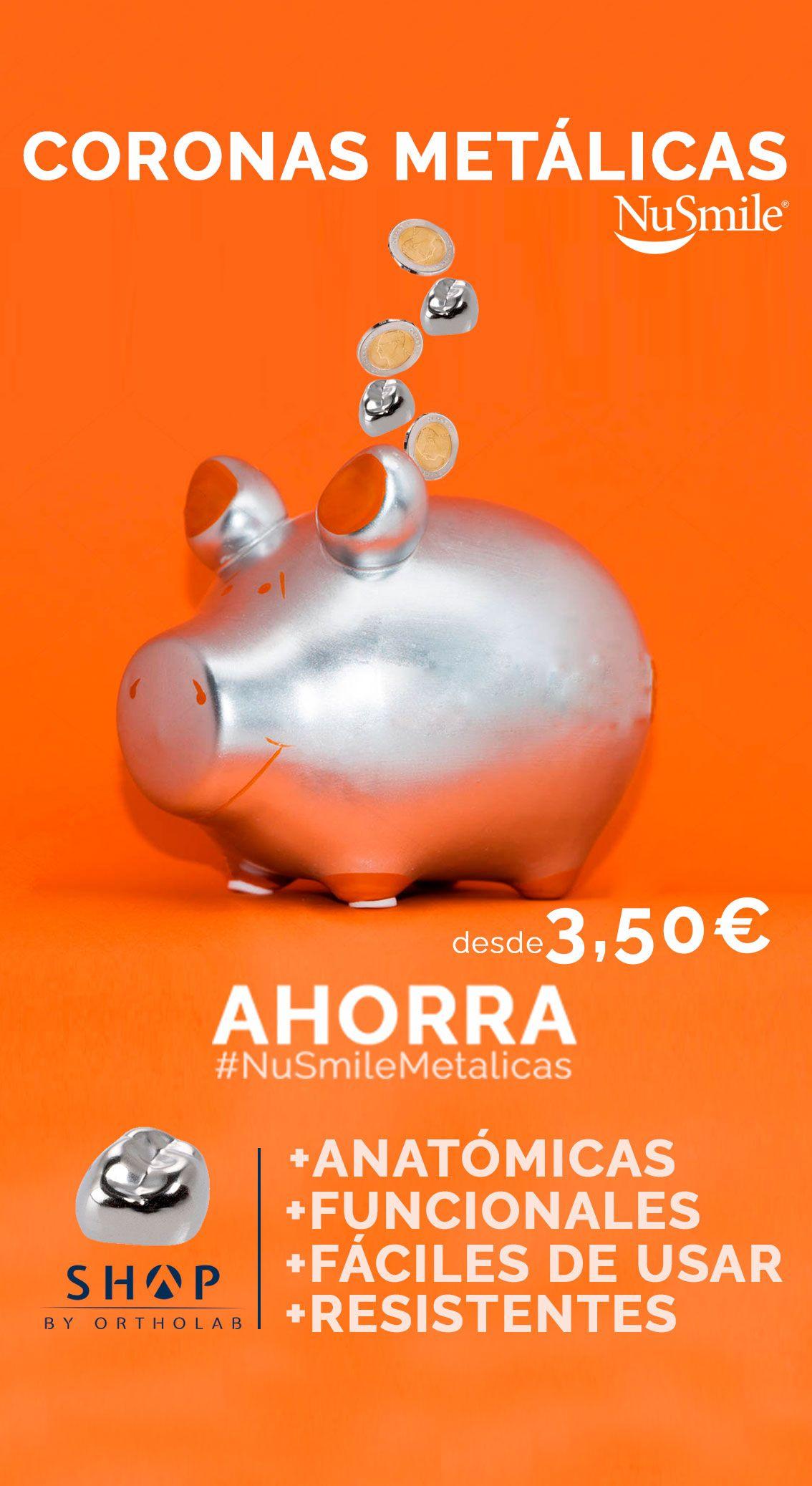 Coronas metalicas NuSmile Exclusiva Shop by OrthoLab